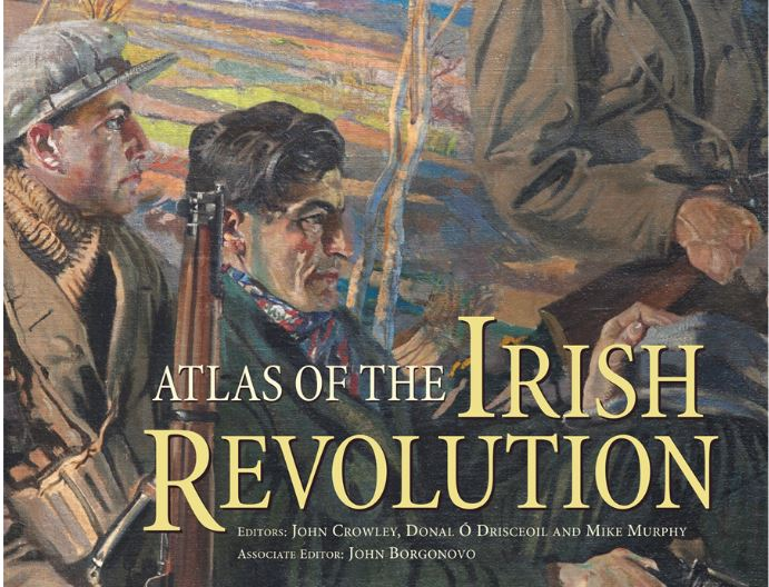 Atlas of the Irish Revolution Exhibition