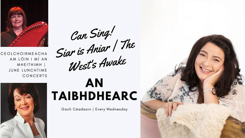 Siar is Aniar - The West's Awake, Lunchtime song experience at An Taibhdhearc.